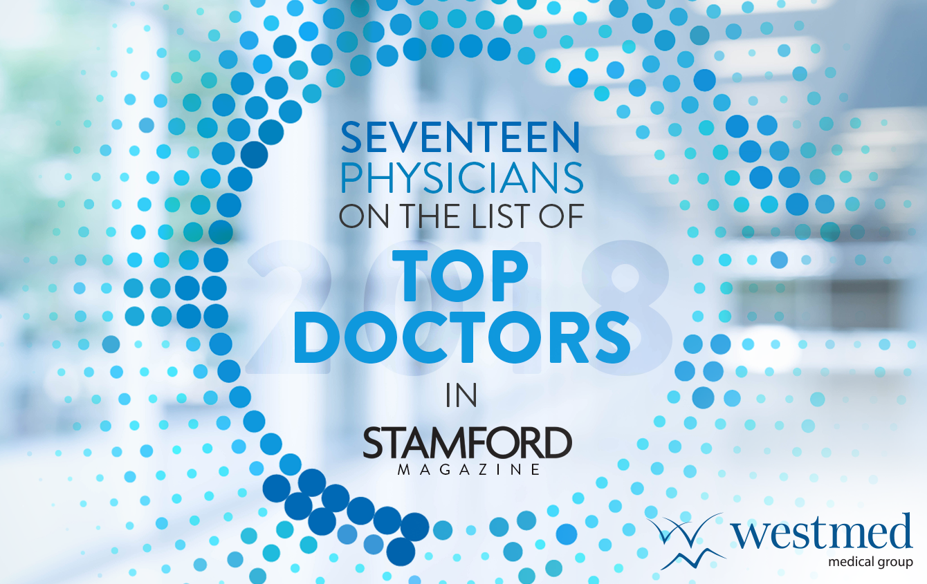 17 Westmed Physicians on Stamford Magazine's Top Doctors List