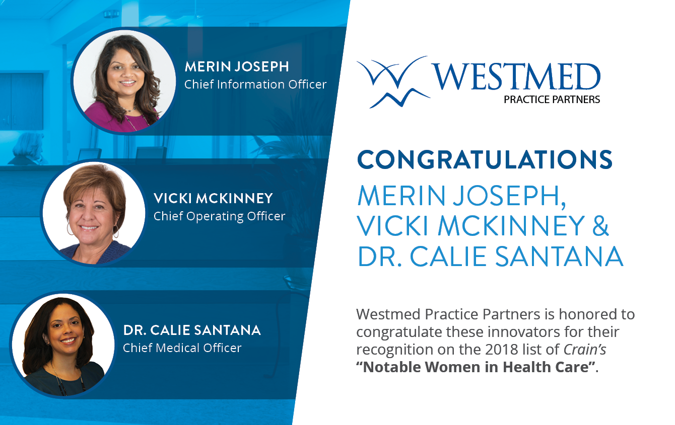 "Three WESTMED Women Chosen for Crain's ""Notable Women in Health Care"" Issue"