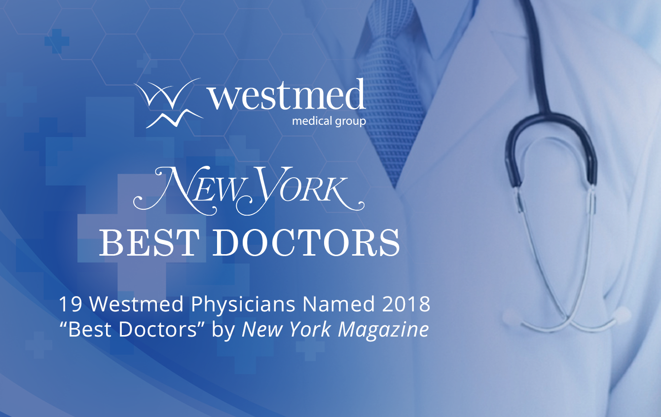 19 Westmed Physicians on New York Magazine's 2018 Best Doctors List