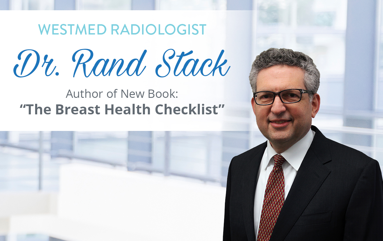 New Book on Breast Health by Westmed's Dr. Rand Stack