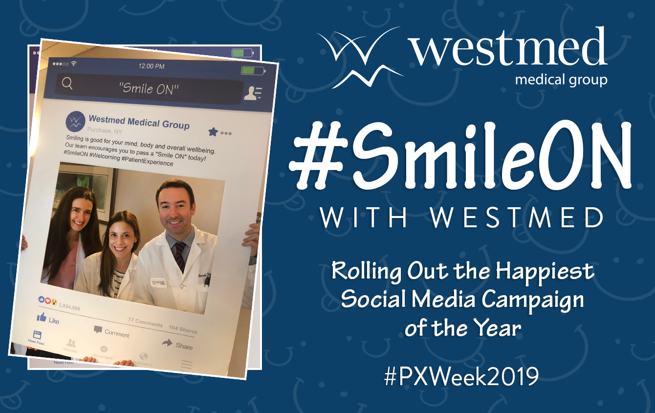 #Smile On With Westmed