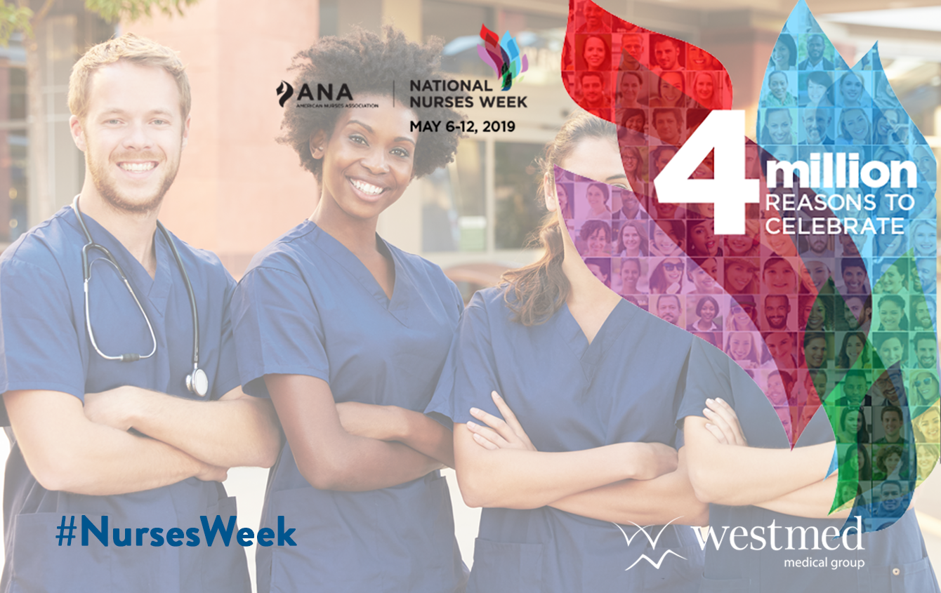 Westmed Celebrates Our Nurses: National Nurses Week 2019