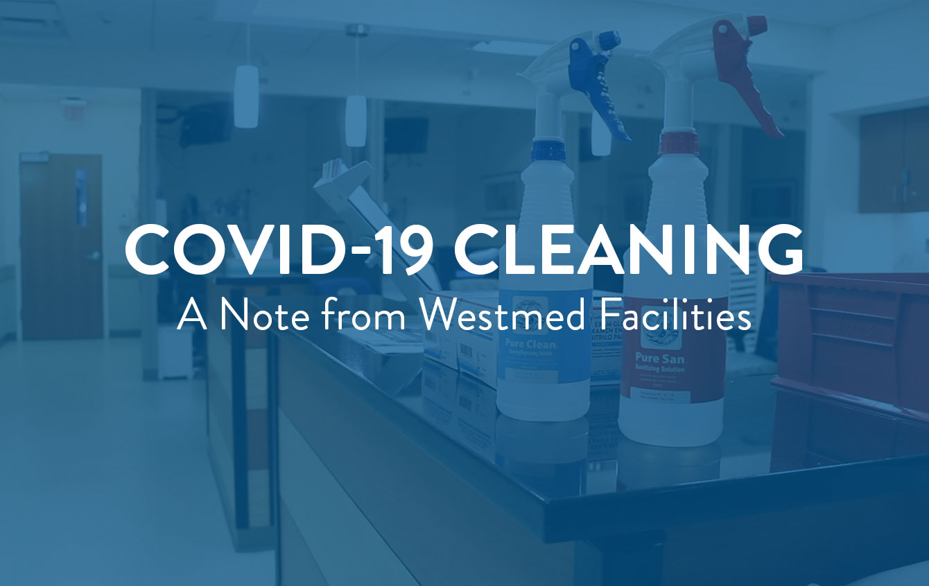 COVID-19 Cleaning and Sanitization at Westmed