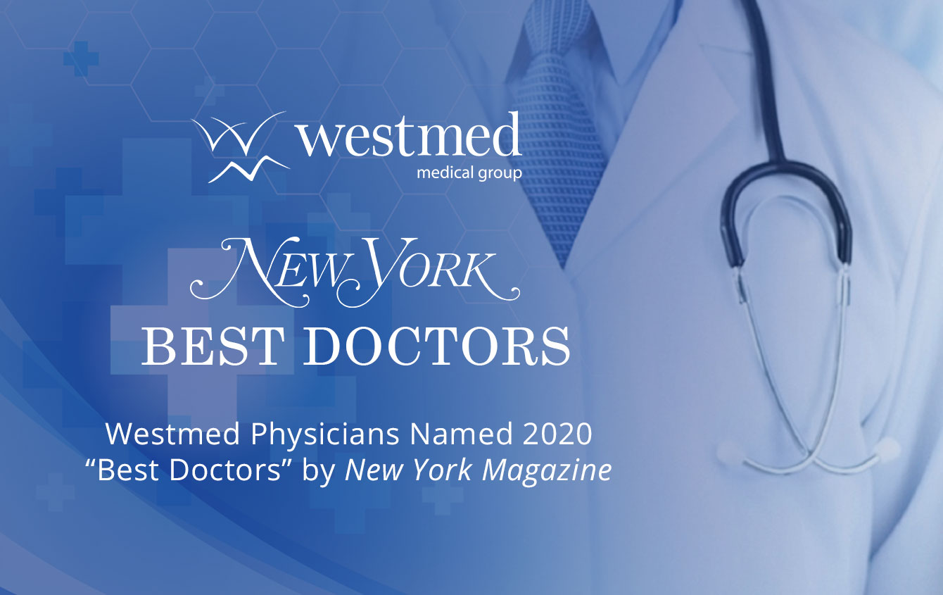"Westmed Physicians recognized NY Magazine's ""Best Doctors"" Issue"