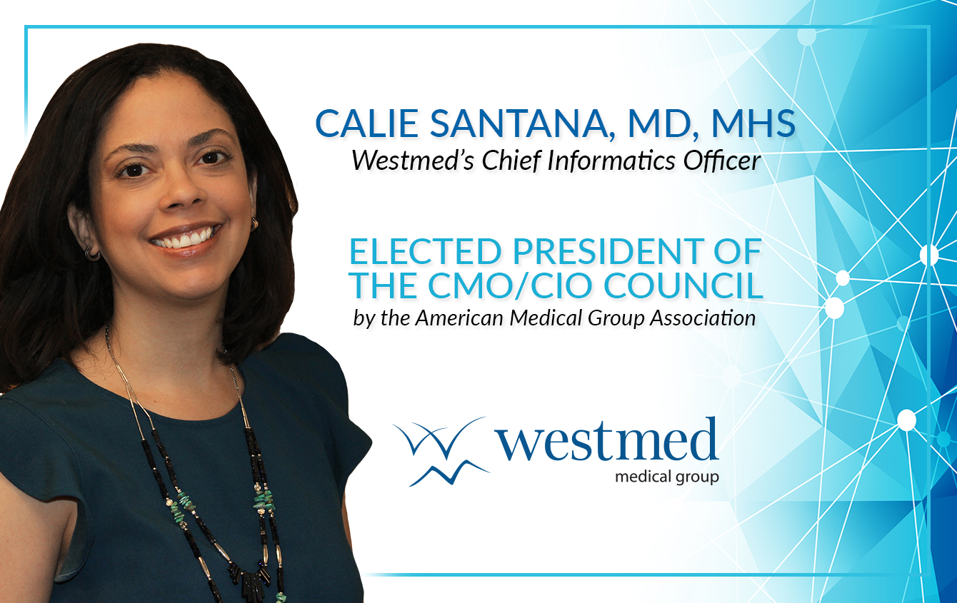 Dr. Calie Santana Appointed President Elect of the AMGA CMO/CIO Council