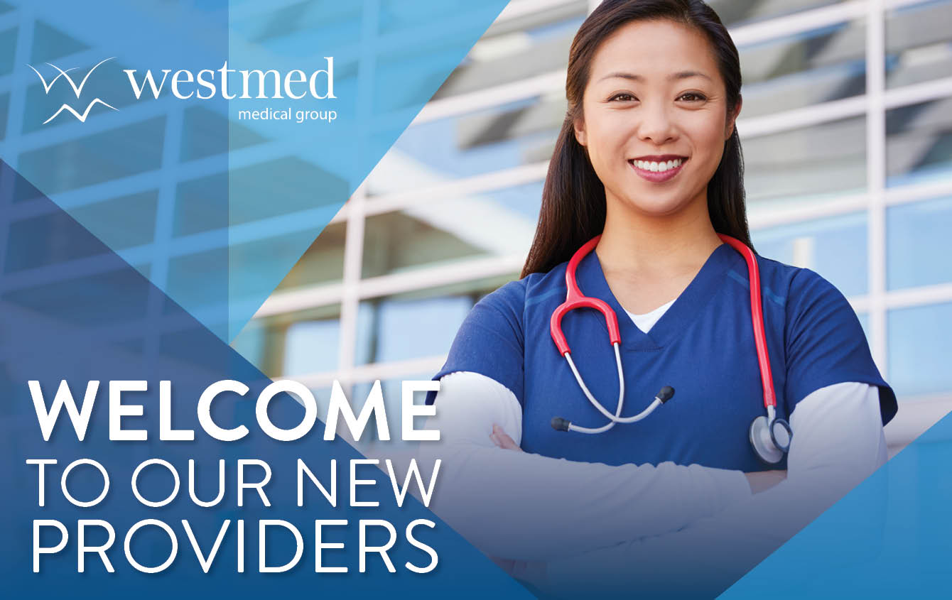 Westmed Medical Group Welcomes 19 New Providers in Q1