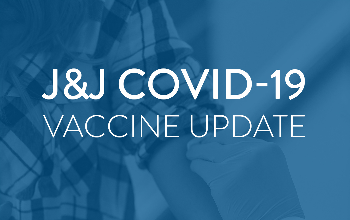 Johnson & Johnson Vaccine Update