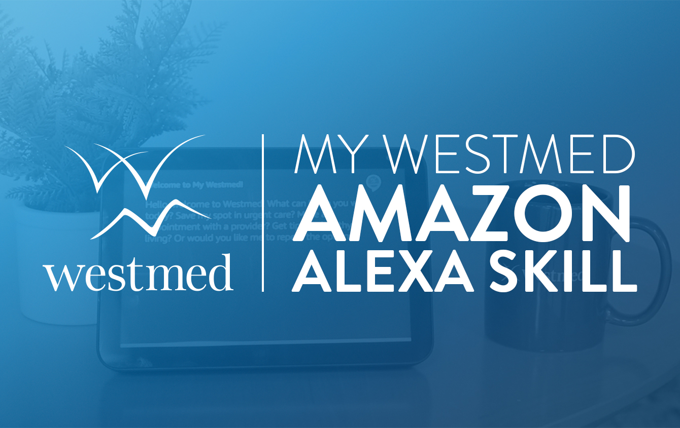 Westmed Develops New Amazon Alexa Skill to Assist Patients with COVID-19 Resources