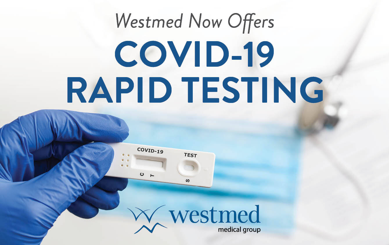 Westmed Now Offers COVID-19 Rapid Testing